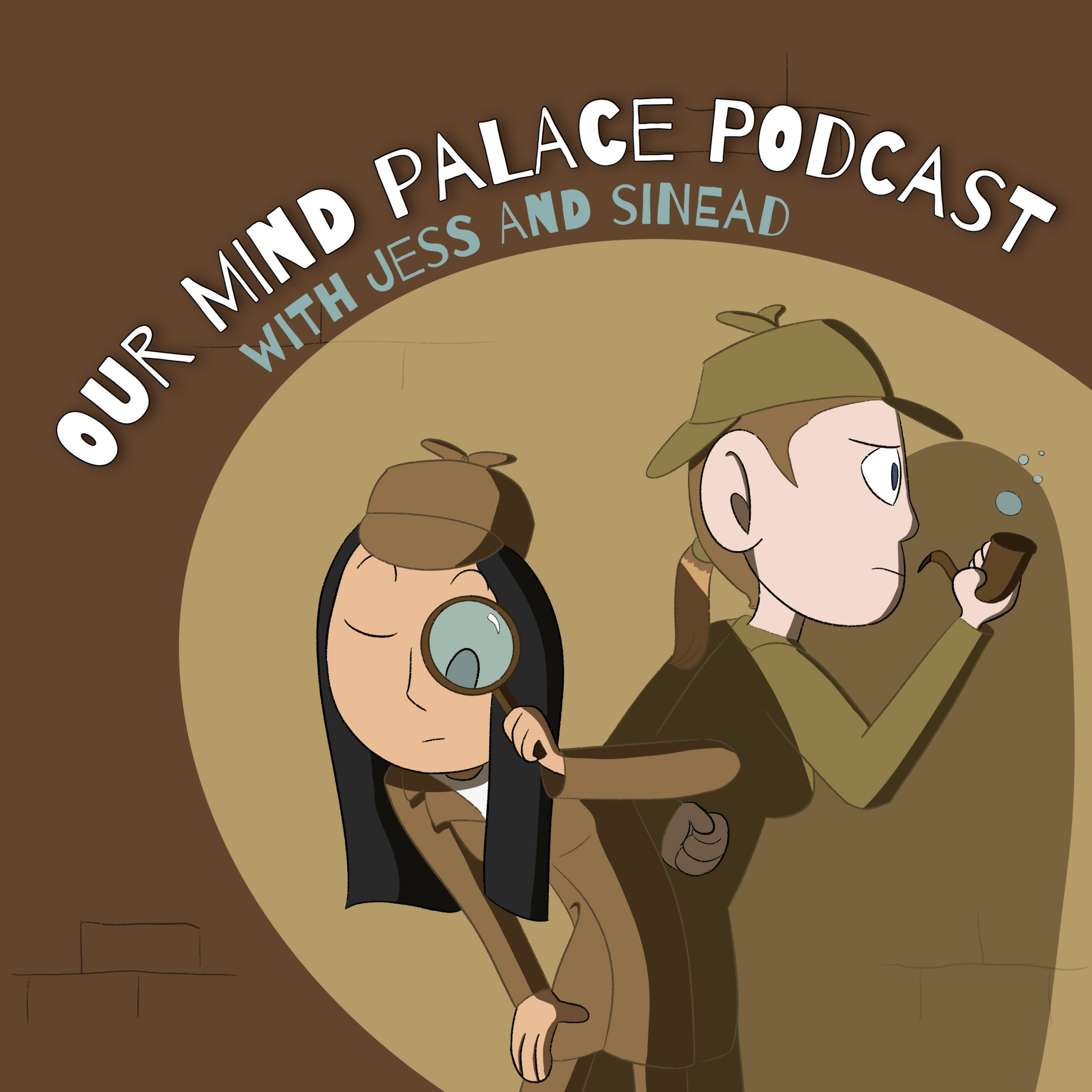 Our Mind Palace Podcast