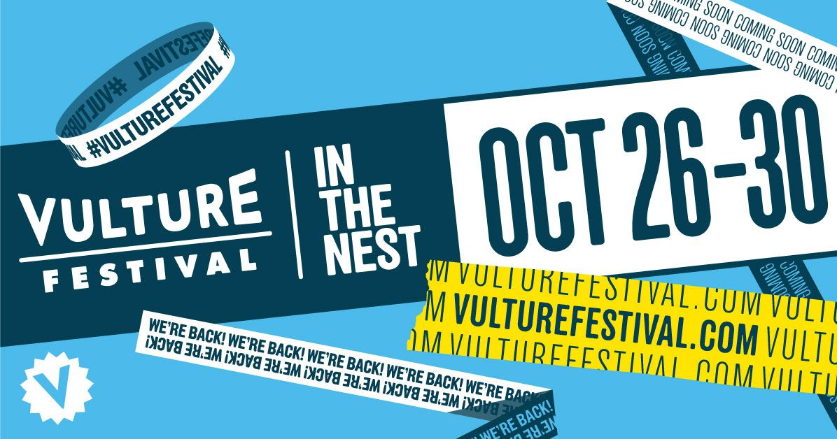 Vulture Festival 2020 runs from October 26 to 30.