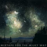 Cover art for Mixtape For the Milky Way by Jeremy Messersmith